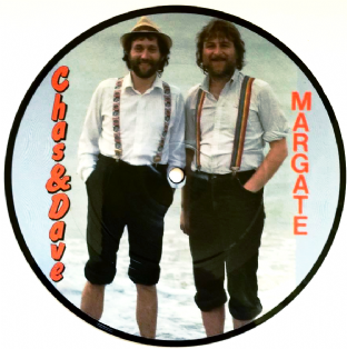 "Chas & Dave ‎- Margate/Give It Gavotte (7"") (Picture Disc) (EX-/NM)"